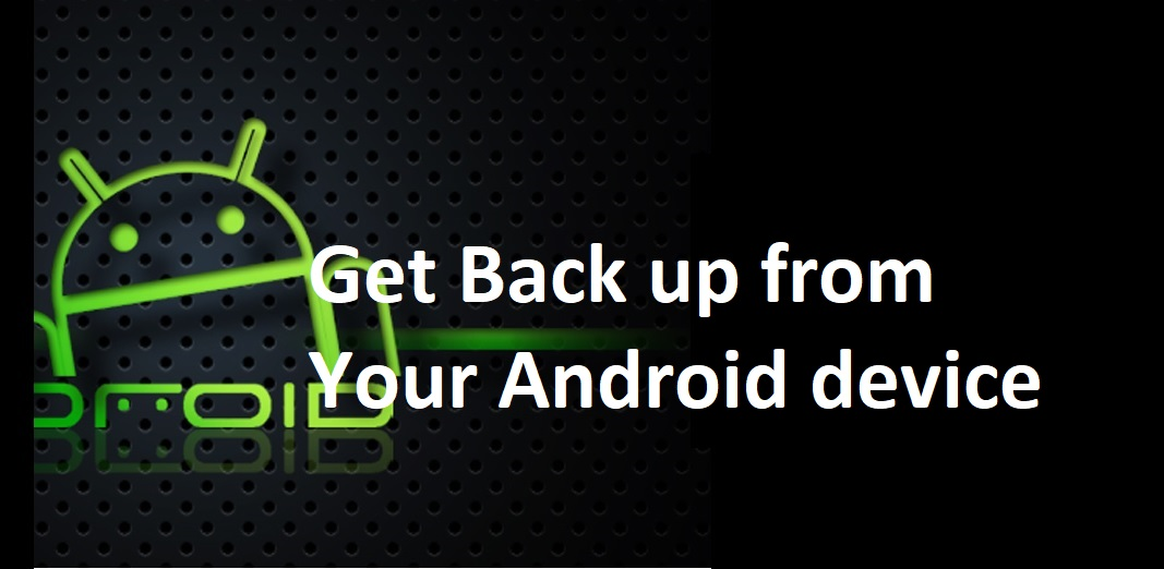 Easiest ways to backup your Android phone