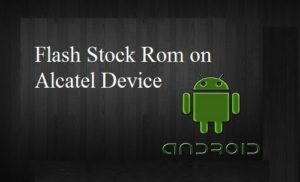 How to Flash Stock Rom on Alcatel A3A Plus 5058A