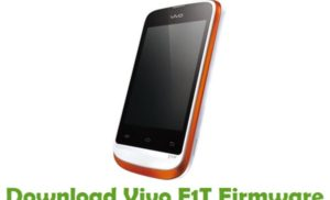 How to Flash Stock Rom on Vivo E1T