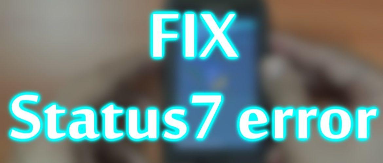 status-7-error-ota-custom-rom-installation-resolution/