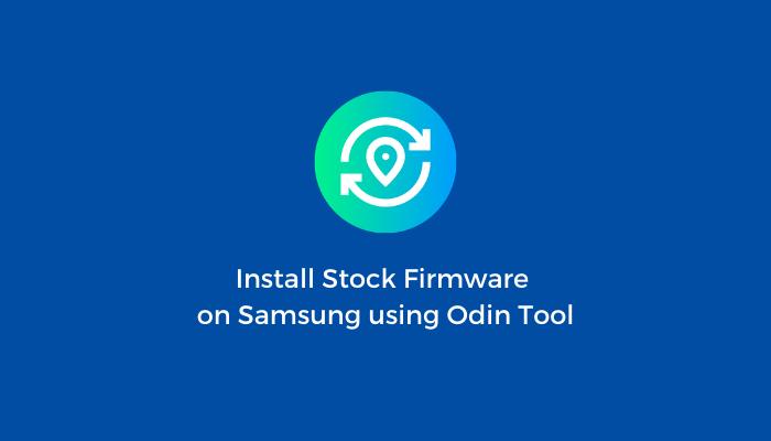 Flash Stock Firmware onSamsung Galaxy S5 SM-G9009D